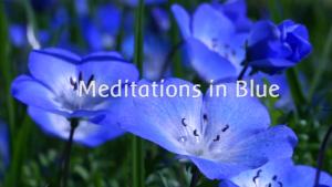 Meditations in Blue